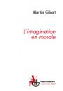 L'Imagination en morale
