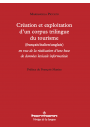 Création et exploitation d'un corpus trilingue du tourisme
