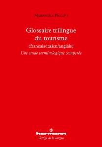 Glossaire trilingue du tourisme (français/ italien/ anglais)