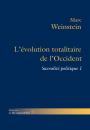 L'évolution totalitaire de l'Occident