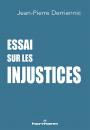 Essai sur les injustices