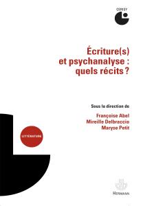 Écriture(s) et psychanalyse : quels récits ?