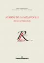 Miroirs de la Mélancolie / Mirrors of Melancholy
