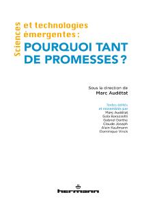 Sciences et technologies émergentes: pourquoi tant de promesses?