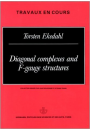 Diagonal complexes and F-gauge structures