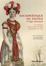 Sociopoétique du textile à l'âge classique