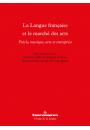 La langue française et le marché des arts