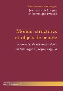 Monde, structures et objets de pensée. Recherches de phénoménologie en hommage à Jacques English Book Cover