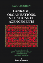 Langage, organisations, situations et agencements