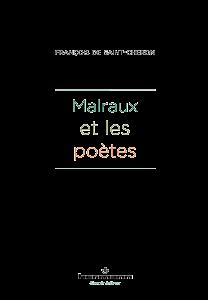 Malraux et les poètes