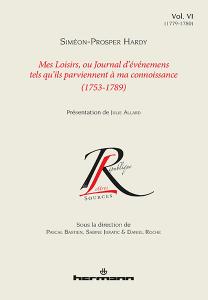Mes loisirs, ou Journal d'événements tels qu'ils parviennent à ma connaissance (1753 - 1789)