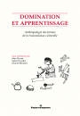 Domination et apprentissage