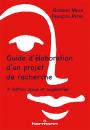 Guide d'élaboration d'un projet de recherche