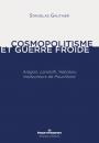Cosmopolitisme et guerre froide