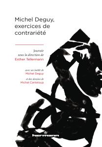 Michel Deguy,exercices de contrariété