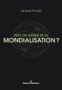 Peut-on guérir de la mondialisation ?