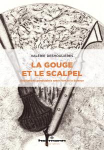 La Gouge et le Scalpel
