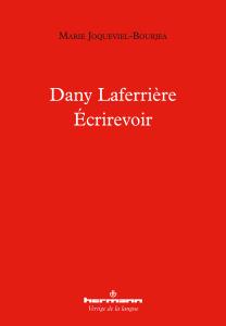 Dany Laferrière –Écrirevoir