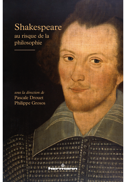 Shakespeare au risque de la philosophie