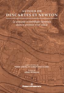 Autour de Descartes et Newton
