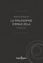 La philosophie d'Emile Zola