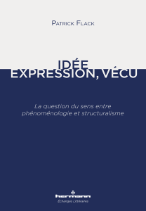 Idée, Expression, Vécu: La question du sens entre phénoménologie et structuralisme Book Cover