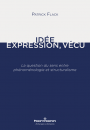 Idée, Expression, Vécu