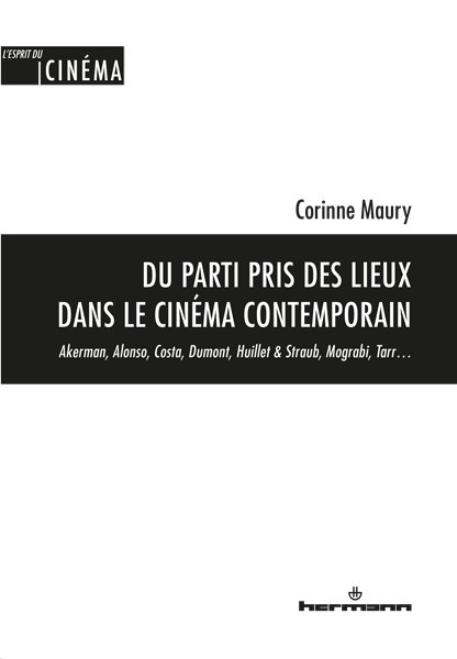 Du parti pris des lieux dans le cinéma contemporain
