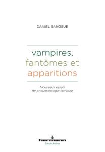 Vampires, fantômes et apparitions