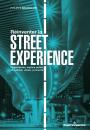 """Réinventer la """"street experience"""""""