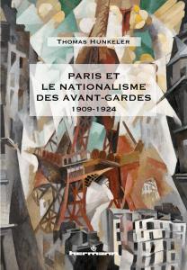 Paris et le nationalisme des avant-gardes