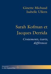 Sarah Kofman et Jacques Derrida: Croisements, écarts, différences Couverture du livre