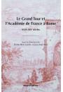 Le Grand Tour et l'Académie de France à Rome