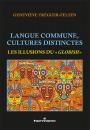 Langue commune, cultures distinctes