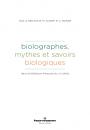 Biolographes – mythes et savoirs biologiques