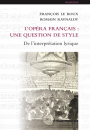 L'Opéra français : une question de style