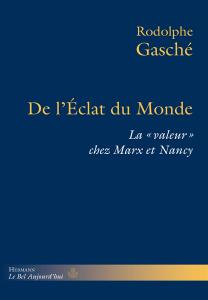 De l'Éclat du Monde: La «valeur» chez Marx et Nancy Book Cover