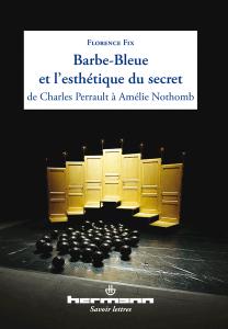 Barbe-bleue et l'esthétique du secret