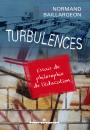 Turbulences. Essais de philosophie de l'éducation