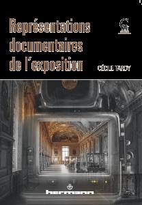 Représentations documentaires de l'exposition