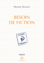 Besoin de fiction