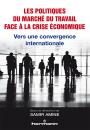 Les politiques du marché du travail face à la crise économique