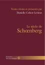 Le siècle de Schœnberg