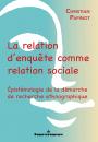 La Relation d'enquête comme relation sociale