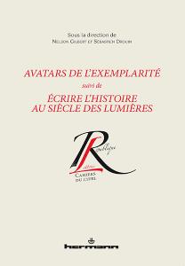 Avatars de l'exemplarité suivi de Écrire l'histoire au siècle des Lumières