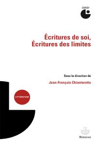 Écritures de soi, écritures des limites