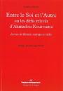 Entre le Soi et l'Autre ou les défis relevés d'Ahmadou Kourouma
