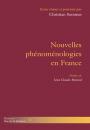 Nouvelles phénoménologies en France