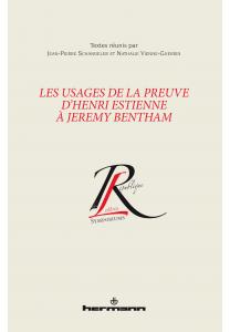 Les Usages de la preuve d'Henri Estienne à Jeremy Bentham