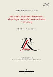 Mes loisirs, ou Journal d'événemens tels qu'ils parviennent à ma connoissance (1753-1789). Volume V (1777-1778)